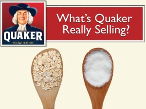 What Is Quaker Really Selling