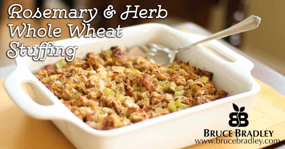 Rosemary And Herb Whole Wheat Stuffing A Real Food Stuffing Recipe
