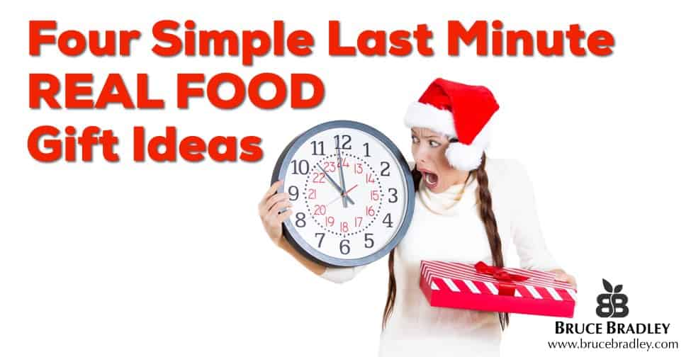4 Simple Last Minute REAL FOOD Gift Ideas