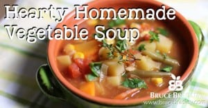 Bruce Bradley's Hearty Homemade Vegetable Soup is oh so delicious and filled with veggies of all different kinds. And it's so naturally sweet (not a drop of sugar mind you), your kids will ask for seconds!