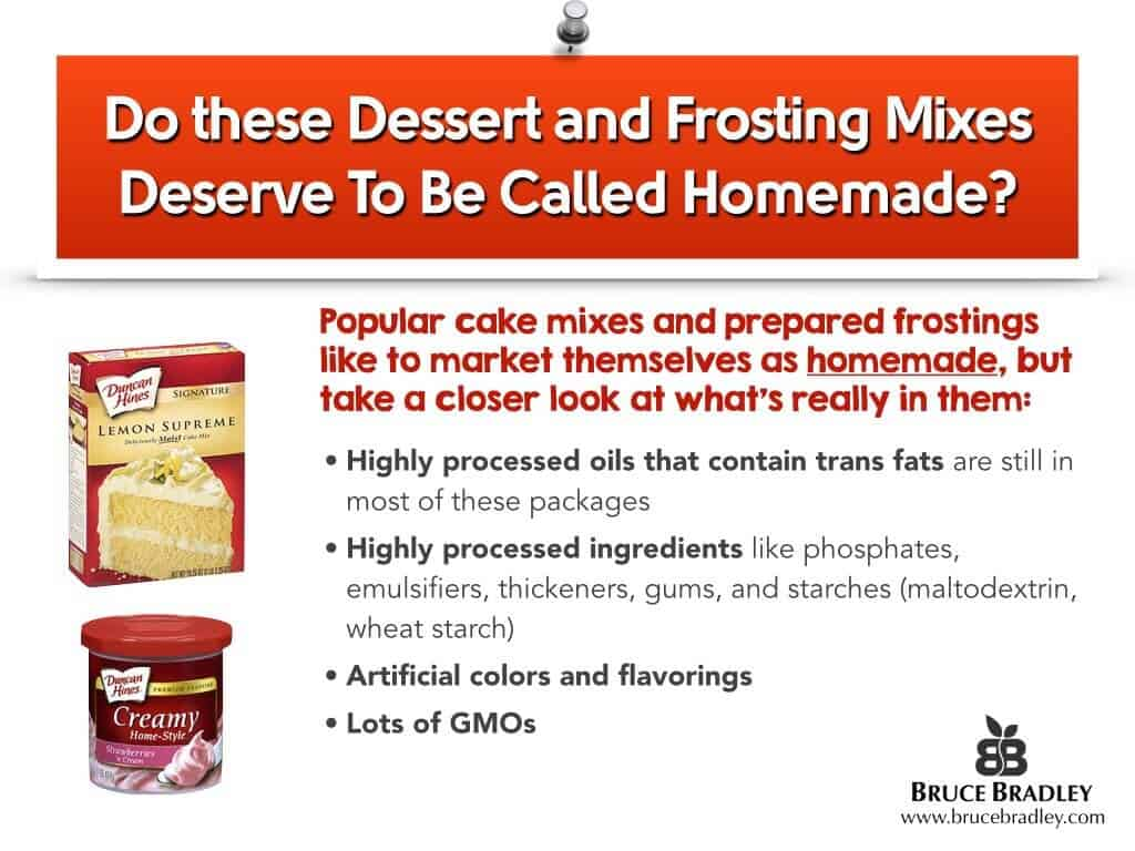 Look at what's in these popular cake mixes and ready-to-spread frostings. Do they deserve to be called homemade or even homestyle?