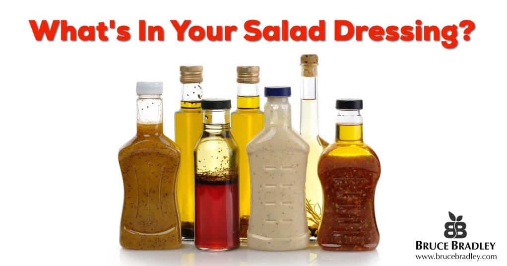 Your Salad Dressing Ingredients. Safe or Scary?