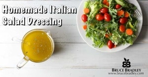 Bruce Bradley's Absolutely Best Italian Oil and Vinegar Salad Dressing Recipe