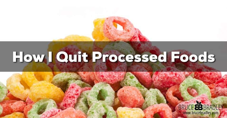 Bruce Bradley, a former food marketing exec, shares his personal story about how I quit eating processed foods.