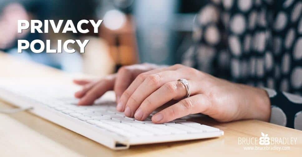 brucebradley.com privacy policy