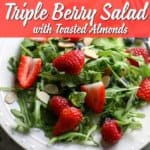 This Triple Berry Salad with Toasted Almonds is so delicious and super as a side dish or as a main meal!